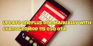 Update OnePlus One Manually with CyanogenMod 11S 05Q OTA