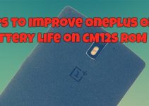 Tips to Improve OnePlus One Battery Life on CM12S ROM