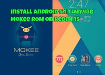 Install Android 5.1.1 LMY48B MoKee ROM on Redmi 1S