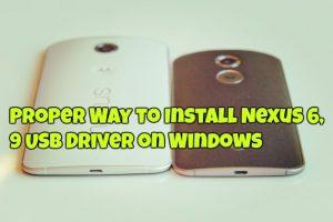 Proper Way to Install Nexus 6, 9 USB Driver on Windows