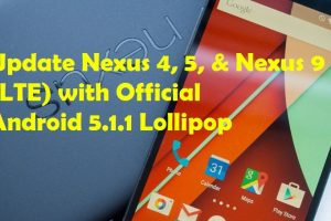 Update Nexus 4, 5, & Nexus 9 (LTE) with Official Android 5.1.1 Lollipop