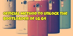 Official Method to Unlock the Bootloader of LG G4