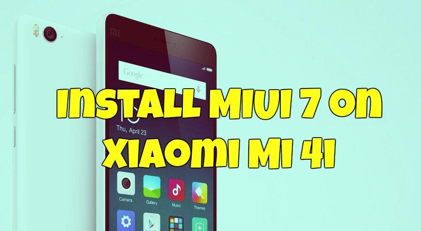Install MIUI 7 on Xiaomi Mi 4i
