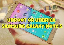 Unroot or Unbrick Samsung Galaxy Note 5