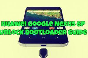 Nexus 6P Unlock Bootloader Guide