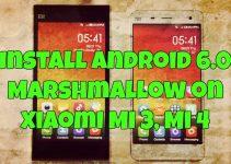 Install Android 6.0 Marshmallow on Xiaomi Mi 3, Mi 4