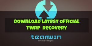 Download Latest Official TWRP 3.2 Recovery