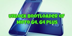 Unlock Bootloader of Moto G4, G4 Plus