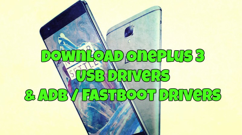 Download OnePlus 3 USB Drivers