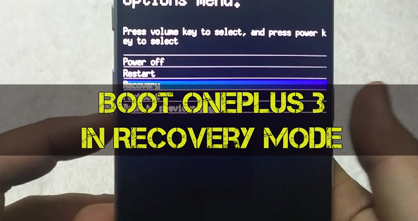 Boot OnePlus 3 in Recovery Mode