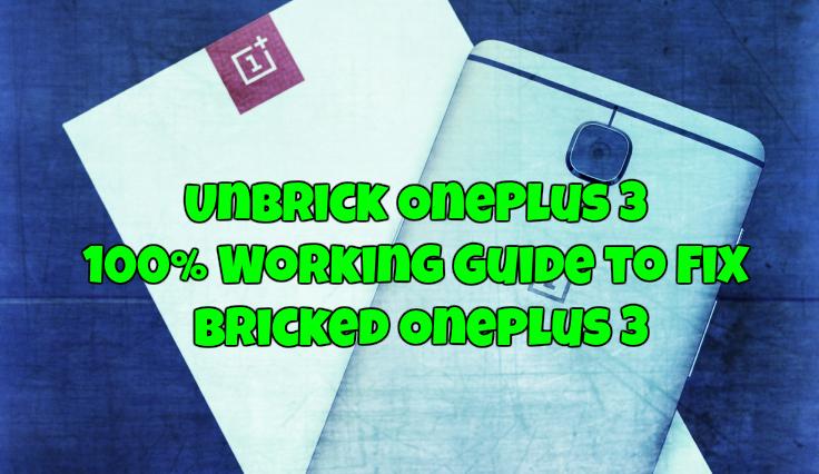 Unbrick OnePlus 3
