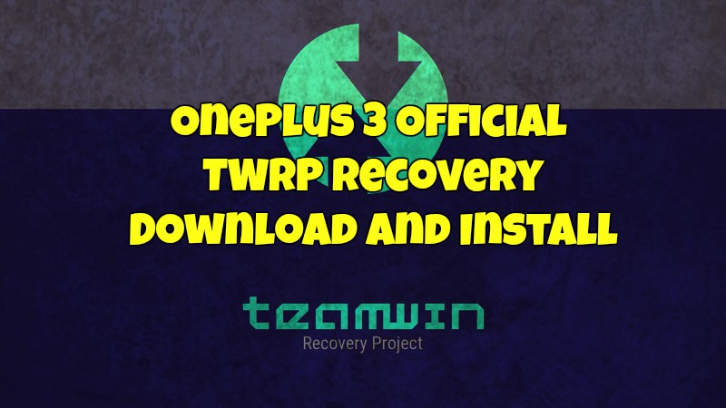 OnePlus 3 Official TWRP Recovery