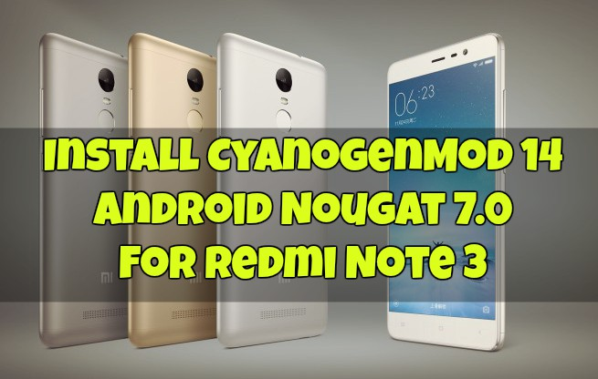 CM14 for Redmi Note 3