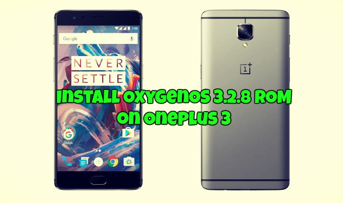 Install OxygenOS 3.2.8 ROM on OnePlus 3