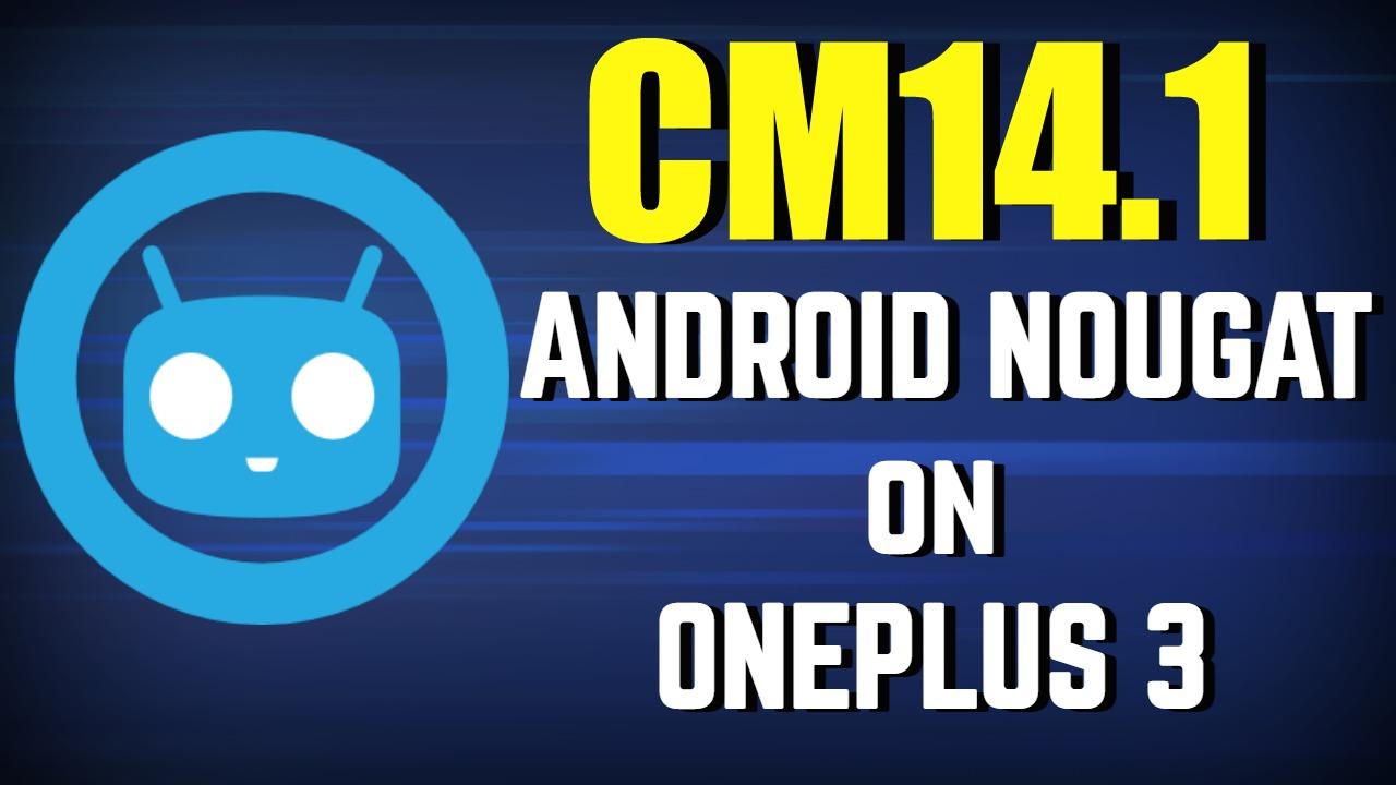 cm14-1-oneplus-3
