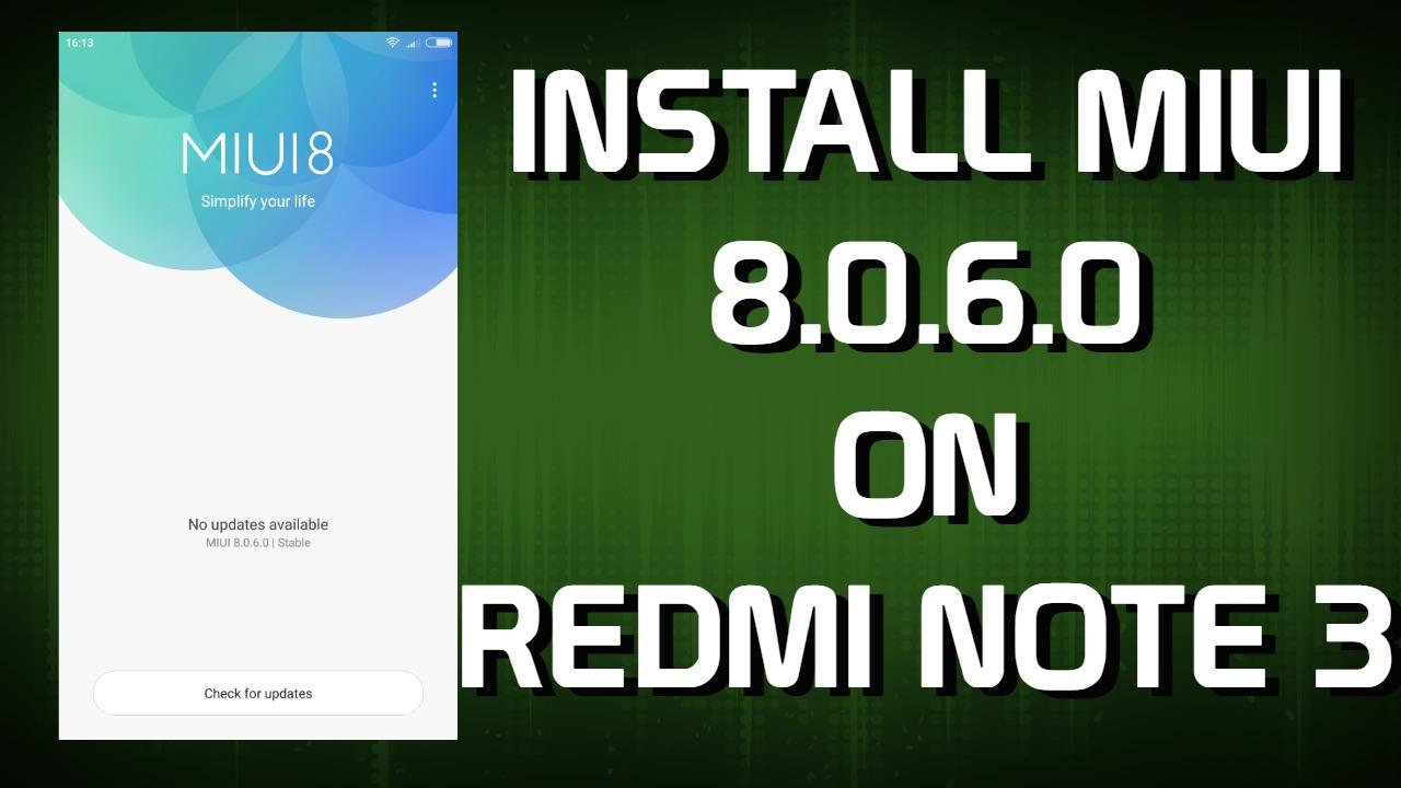 install-miui-8-on-redmi-note-3