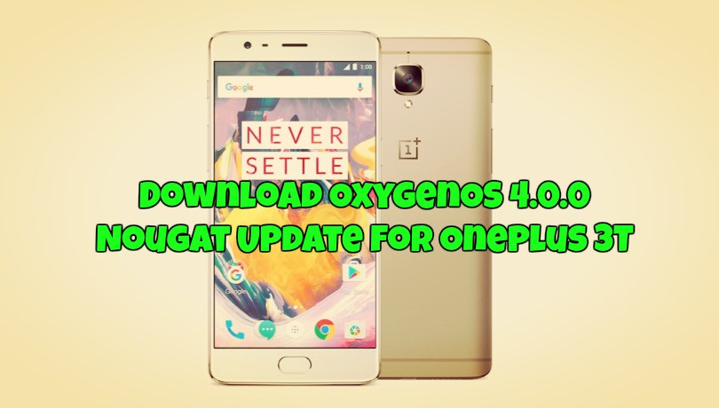 download-oxygenos-4-0-0-nougat-update-for-oneplus-3t