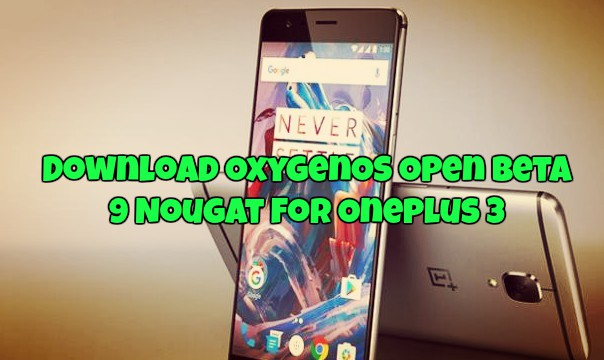 download-oxygenos-open-beta-9-nougat-for-oneplus-3