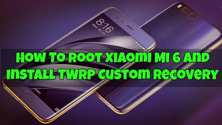 Root Xiaomi Mi 6