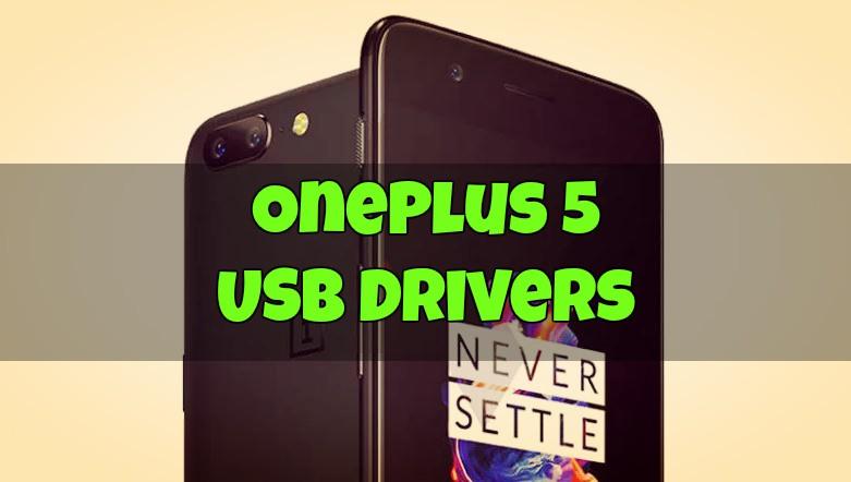 OnePlus 5 USB Drivers