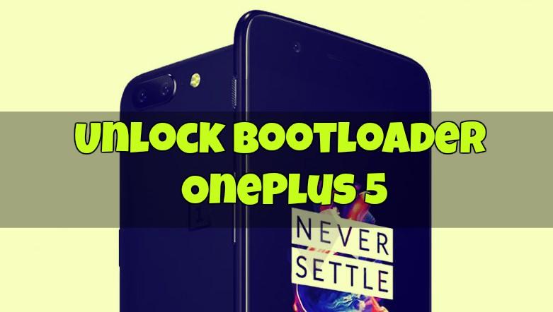 Unlock Bootloader OnePlus 5