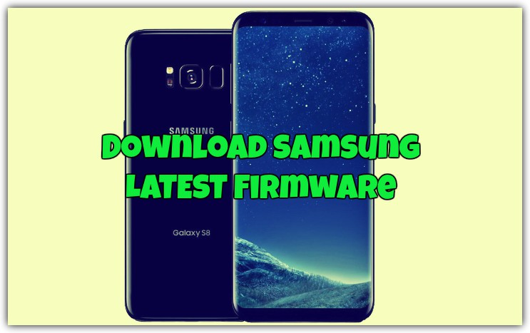 3 Ways to Download Samsung Galaxy Firmware From Samsung Official Servers