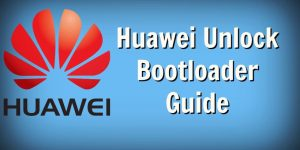 Huawei Unlock Bootloader Guide