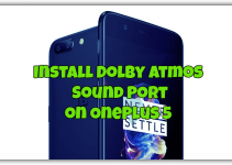 Install Dolby Atmos Sound Port on OnePlus 5