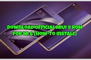 Official MIUI 9 ROM for Mi 6