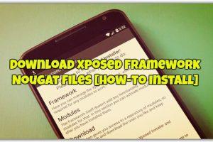 Xposed Framework Nougat