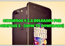 OxygenOS 4.5.8 Released For OnePlus 5 - [How to Download]