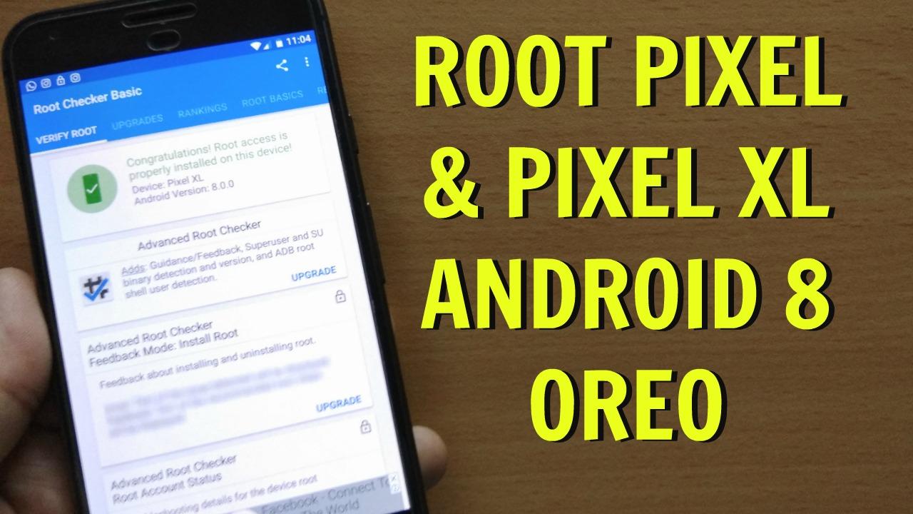Root Google Pixel XL