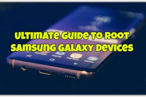 Root Samsung Galaxy Devices