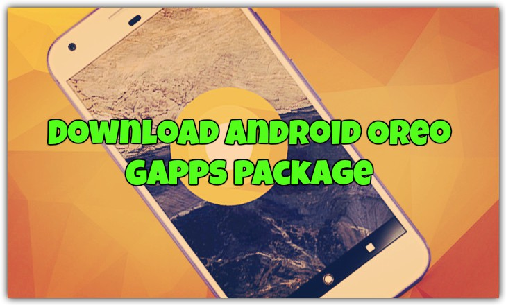 Download Android Oreo GApps Package