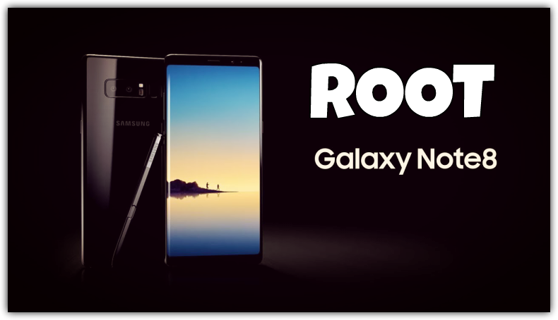 Root Samsung Galaxy Note 8, Unlock Bootloader, Install TWRP - [FULL