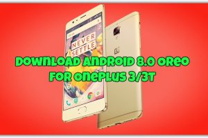Android 8.0 Oreo for OnePlus 3 3T