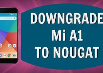 Downgrade Mi A1
