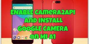 Google Camera on Mi A1