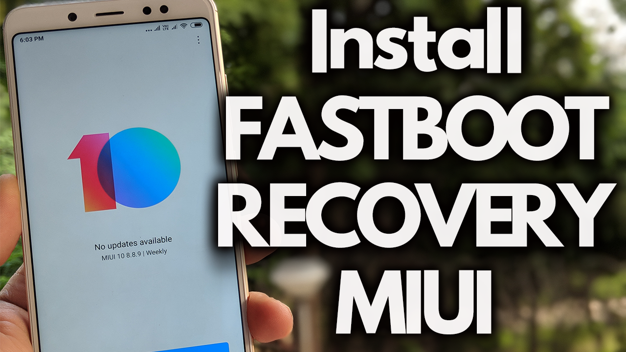 How To Flash MIUI Fastboot and Recovery ROM on Xiaomi Phones