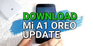 Download Mi A1 Android 8.1 OREO ROM