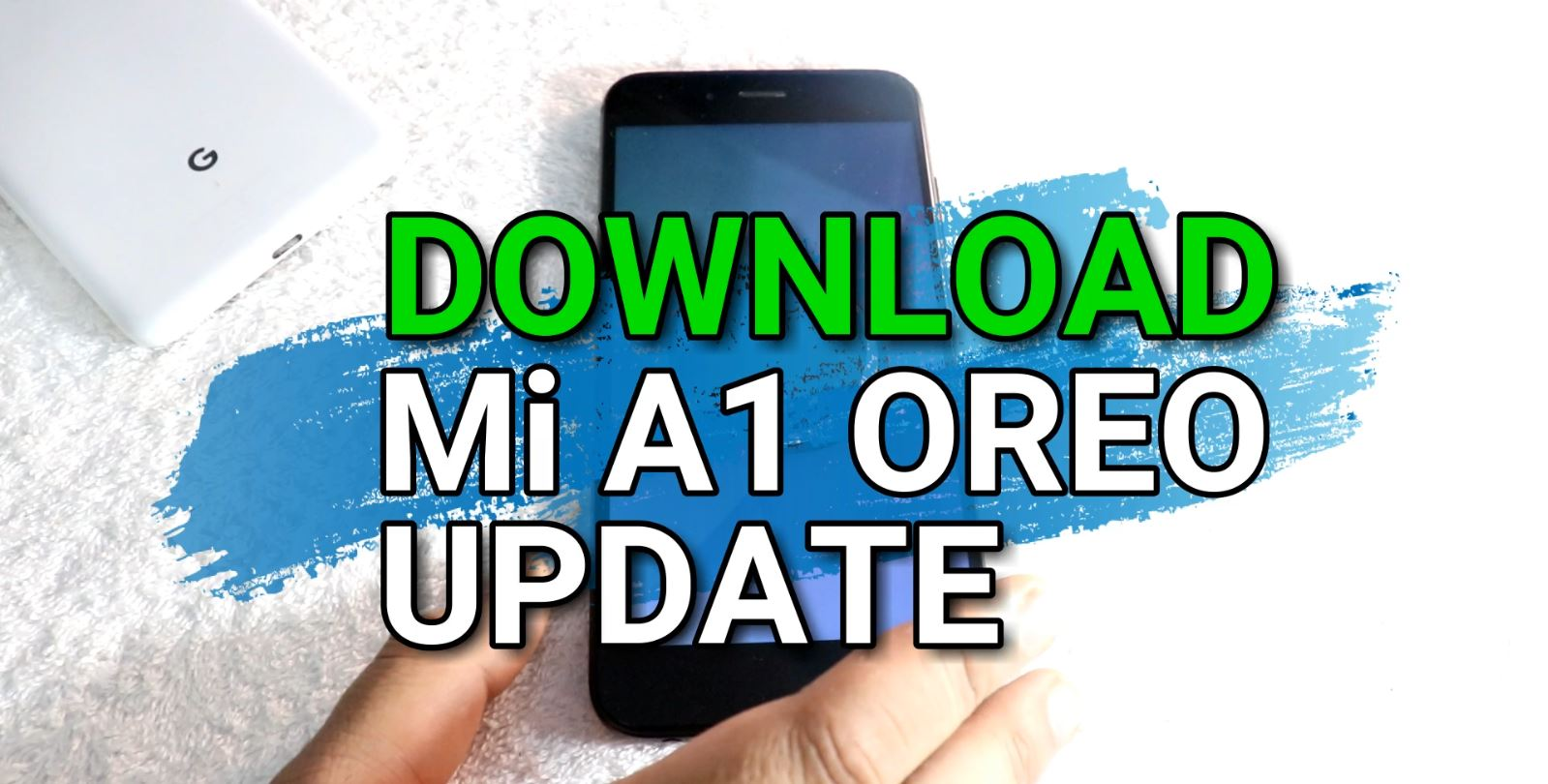 Download Mi A1 Android 8 1 OREO ROM OPM1 171019 019 8 5 11