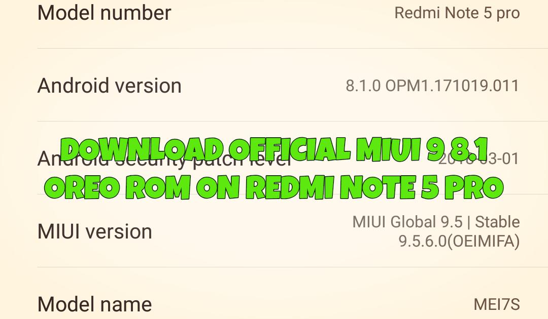 Download RedmI Note 5 Pro 8.1 OREO MIUI V9.5.6.0.OEIMIFA
