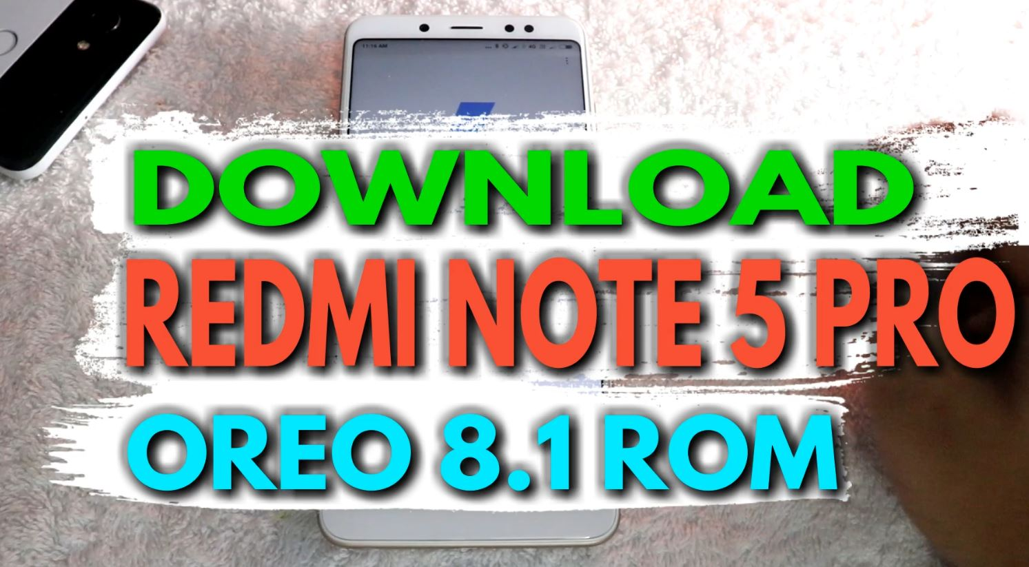 Download Redmi Note 5 Pro Android 8 1 OREO ROM [MIUI 9 8 5 11]