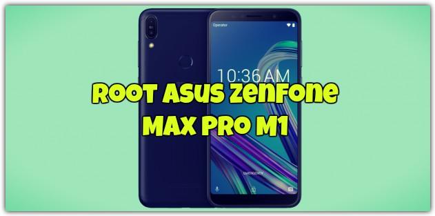 Root Asus ZenFone Max Pro M1