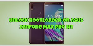 Unlock Bootloader on Asus ZenFone Max Pro M1