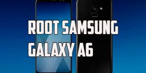 Root Samsung Galaxy A6