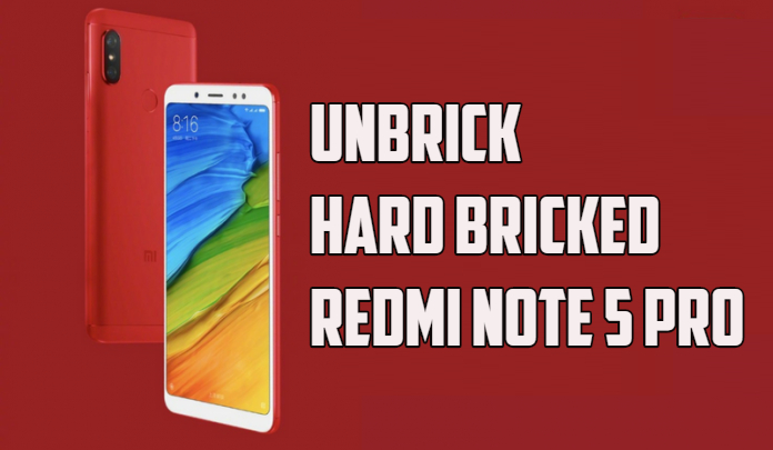 UnBrick Hard Bricked Redmi Note 5 Pro