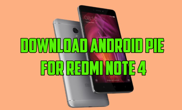 Download Android Pie for Redmi Note 4