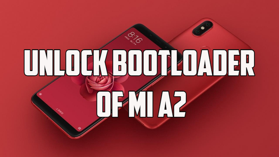 Unlock Bootloader of Mi A2