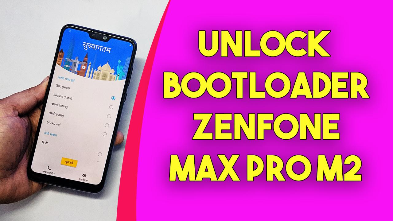Unlock Bootloader of ASUS Zenfone Max Pro M2